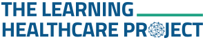 The Learning Healthcare Project